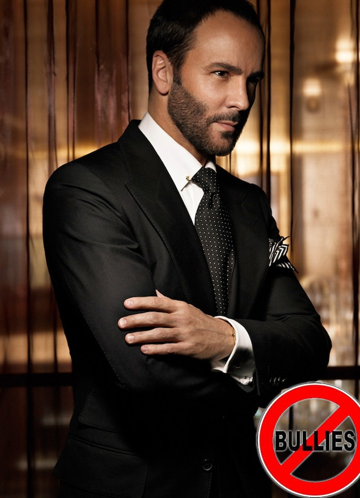 Tom Ford is Against Bullying