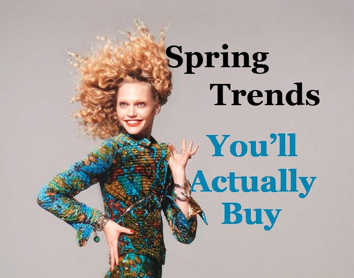 Spring 2015 trends you'll actually buy